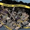 Demolicious Green Day