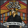 This One's For You Too (Deluxe Edition) Luke Combs