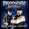 Whiskey And Women Moonshine Bandits