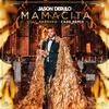 Mamacita (Cade Remix) [feat. Farruko] Jason Derulo