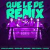Que Le De (Remix) Rauw Alejandro