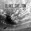 God's Country (Acoustic) Blake Shelton