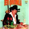 El Ondea'O Beto Quintanilla