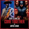 Come Together (Single) Gary Clark Jr.