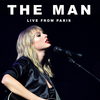 The Man (Live From Paris) Taylor Swift
