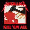 Kill 'Em All Metallica