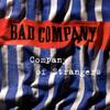 Company Of Strangers Bad Company