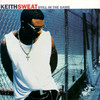Still In The Game Keith Sweat
