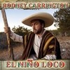 El Nino Loco Rodney Carrington