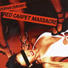 Red Carpet Massacre Duran Duran