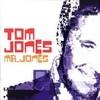 Mr Jones Tom Jones