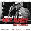 Hey Baby (Drop It To The Floor) - The Remixes Ep Pitbull