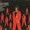 Body Wishes Rod Stewart