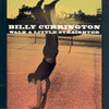 Walk A Little Straighter (Single) Billy Currington