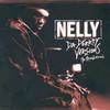 Da Derrty Versions : The Reinvention Nelly