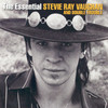 The Essential (Stevie Ray Vaughan And Double Trouble) Stevie Ray Vaughan