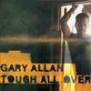 Tough All Over Gary Allan