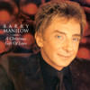 A Christmas Gift Of Love Barry Manilow