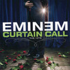 Curtain Call : The Hits Eminem