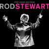 Stop Loving Her Today Rod Stewart