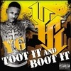 Toot It And Boot It (Single) YG