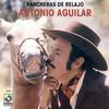 Rancheras De Relajo Antonio Aguilar