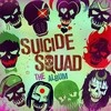 Suicide Squad: The Album Various Artists