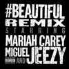 #Beautiful (Remix) Mariah Carey