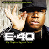 My Ghetto Report Card E-40