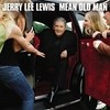 Mean Old Man Jerry Lee Lewis